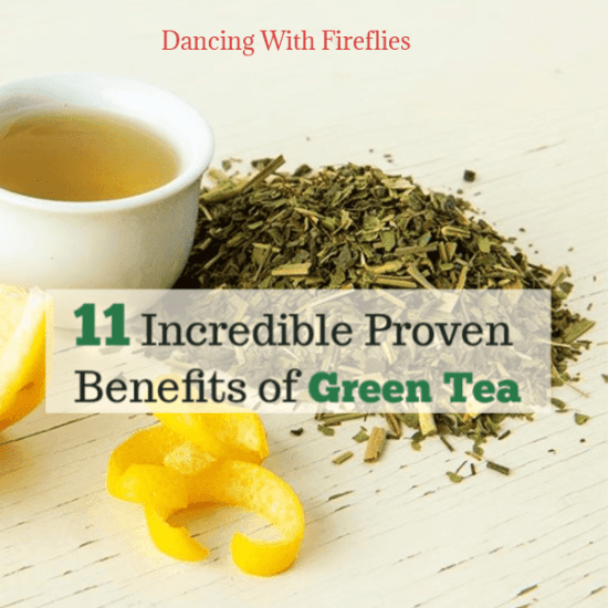 11 Incredible Benefits of Green Tea
