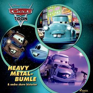 Biler - Heavy Metal-Bumle og andre skøre historier-Disney