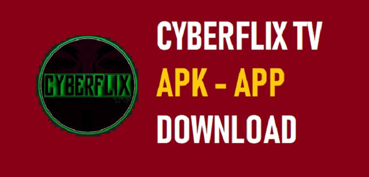 Cyberflix TV APK Download Free