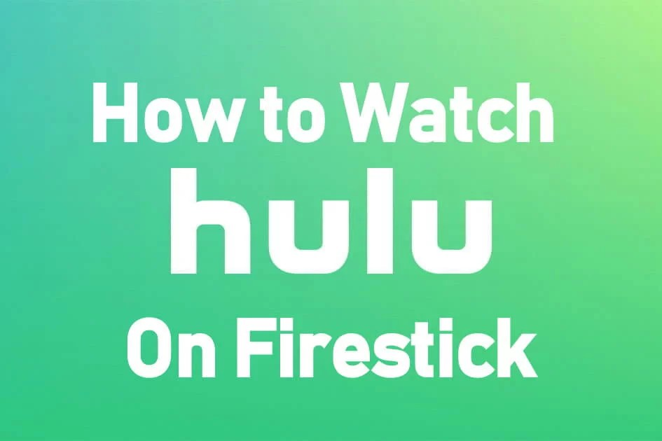 How to Download, Install & Watch Hulu on Firestick / Fire TV [2020]
