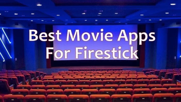 Top 20 Best Movie Apps for Firestick [2019]