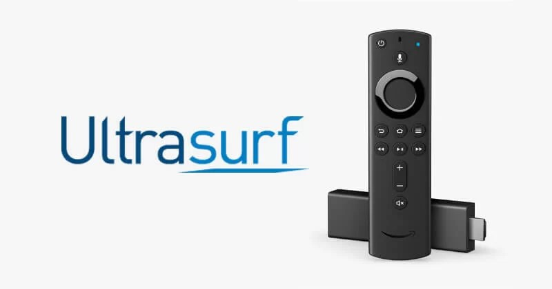 How to install Ultrasurf for Firestick / Fire TV [2020]