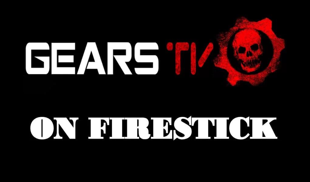 How to Install Gears TV on Firestick / Fire TV
