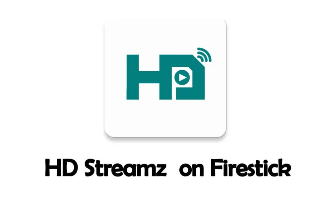 How to Install HD Streamz on Firestick [2019]