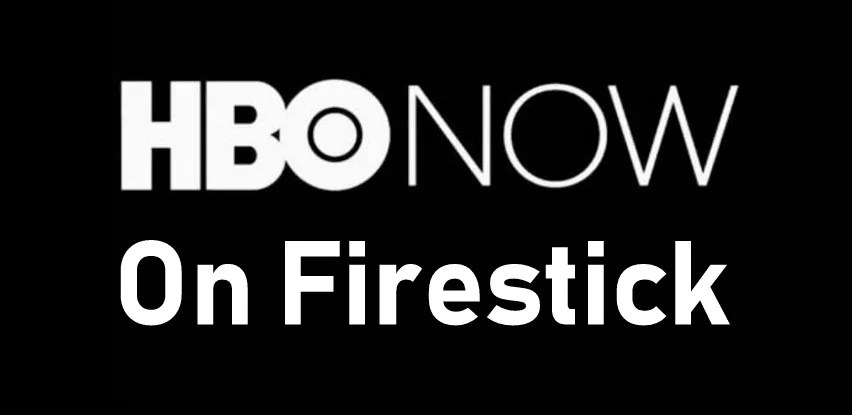 How to Install & Activate HBO NOW on Firestick / Fire TV