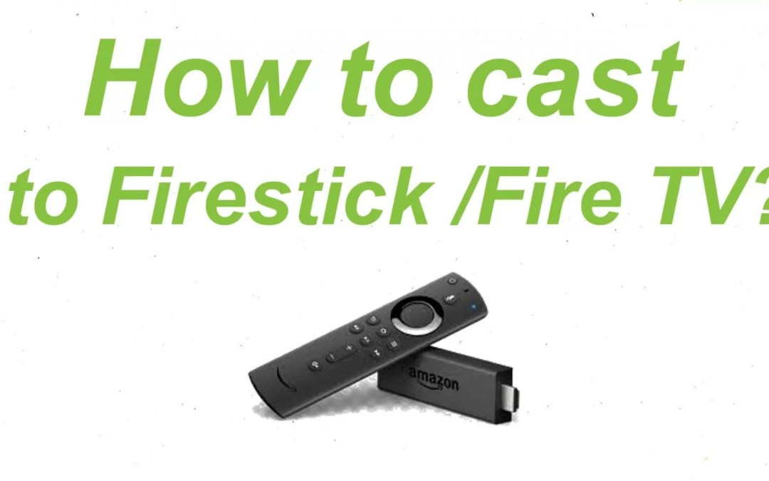 How to Cast to Firestick from Android / iPhone / Windows PC