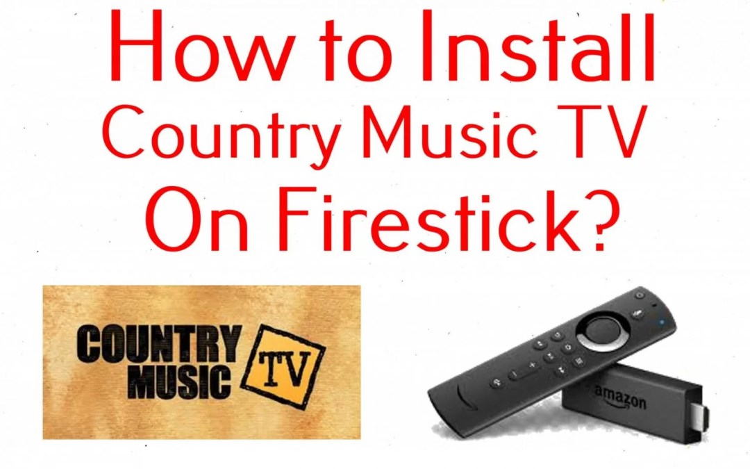 How to Install Country Music TV on Firestick / Fire TV [2020]