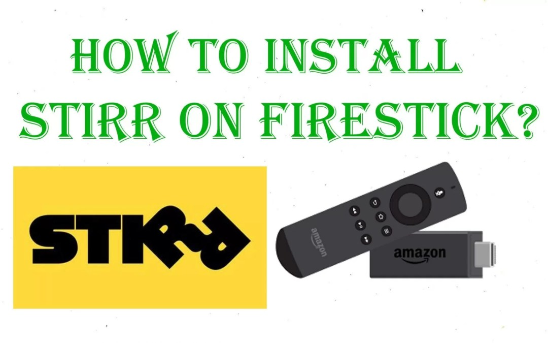 How to Install Stirr on Firestick / Fire TV [2020]
