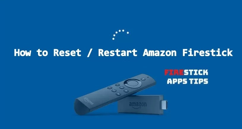 How To Reset Amazon Firestick / Fire TV Stick? [2019