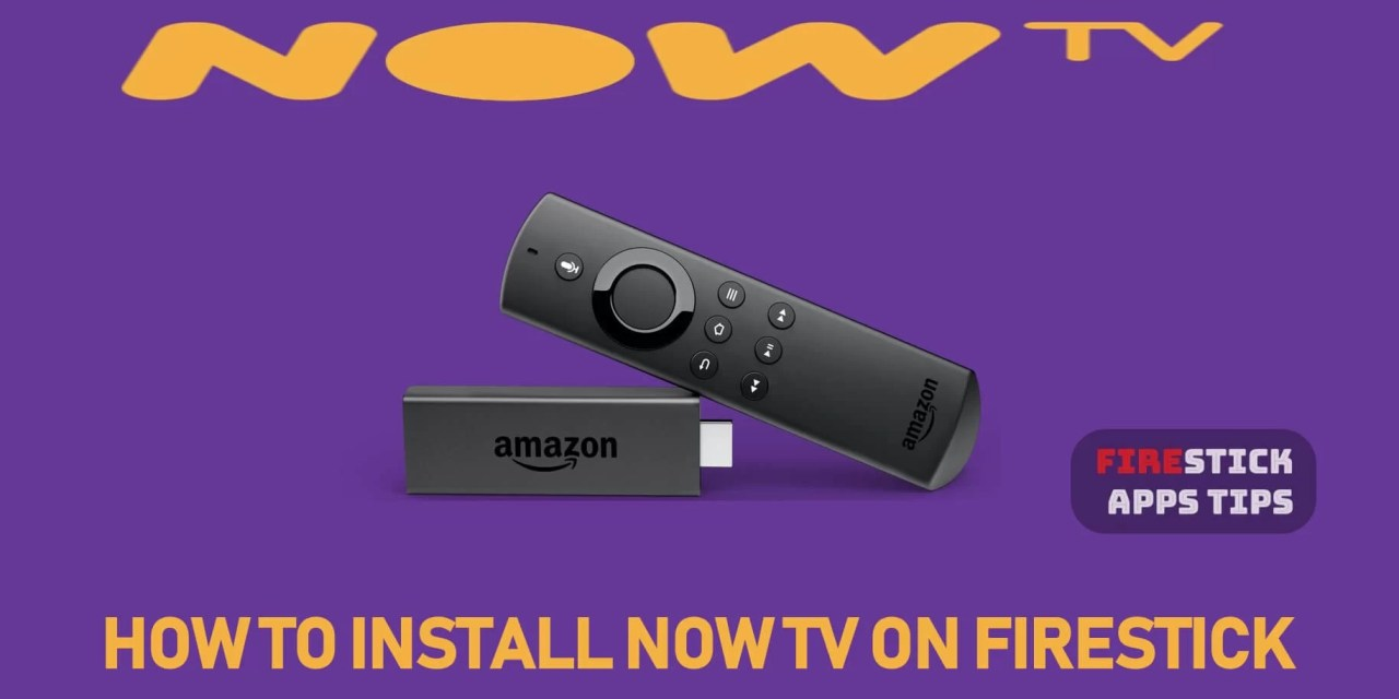 How to Download and Install NOW TV on Firestick [2019