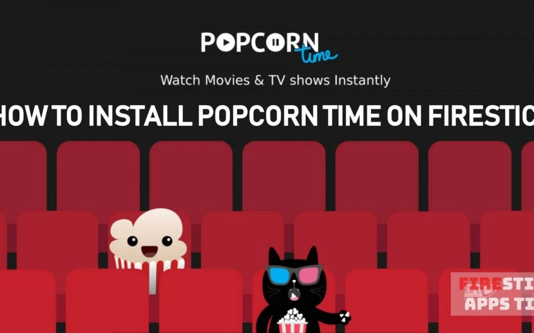 Install Popcorn Time on Firestick