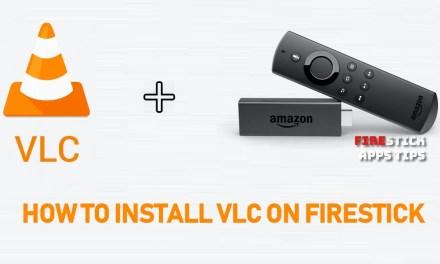 How to Install VLC for Firestick / Fire TV [2019] | Best Alternative Media Player
