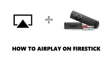 How to Use AirPlay on Firestick / Fire TV - Firesticks Apps Tips