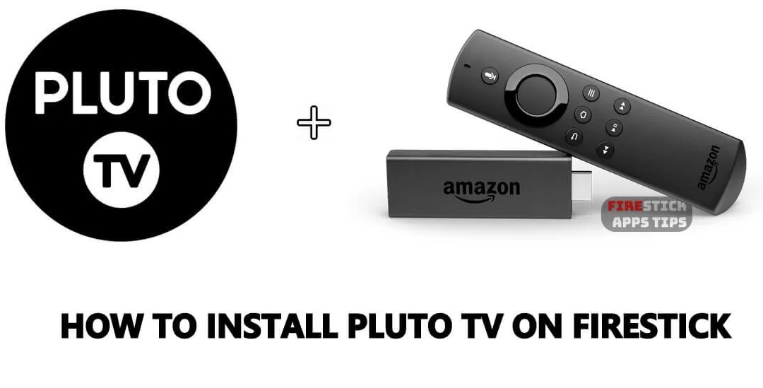 How to Install Pluto TV for Firestick / Fire TV Easily [2019]