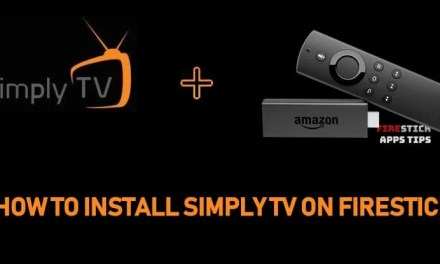 How to Install Simply TV IPTV on Firestick [2019]