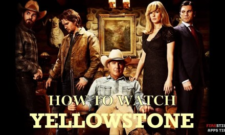 How To Watch Yellowstone Season 2 For FREE on Firestick