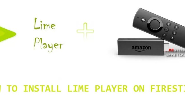 How to Download & Lime Player on Firestick [2019]