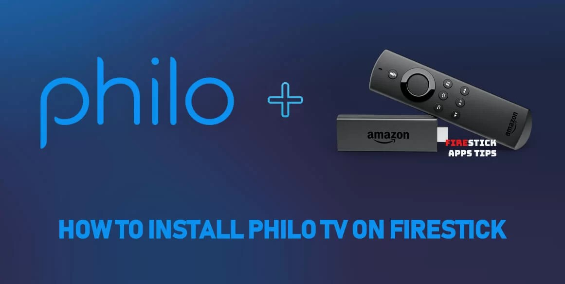 How to Install Philo TV on Firestick / Fire TV [2019]