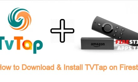 How to Download & Install TVTap on Firestick [2019]