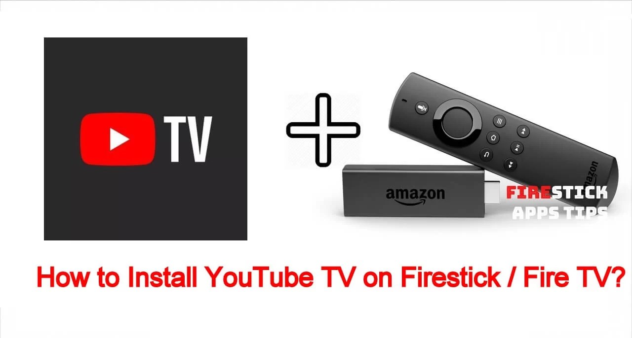 How to Install YouTube TV on Firestick / Fire TV?