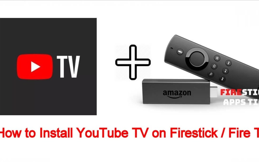 How to Install YouTube TV on Firestick / Fire TV [2019]