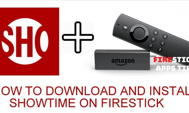 How to Install and Activate Showtime on Firestick [2019]