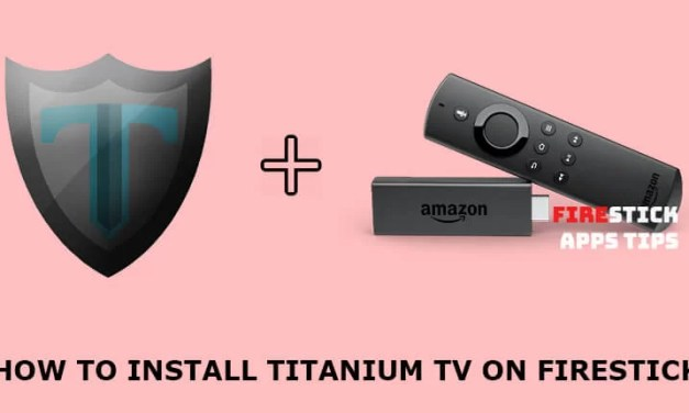 How to Download and Install Titanium TV on Firestick / Android TV Box [2019]