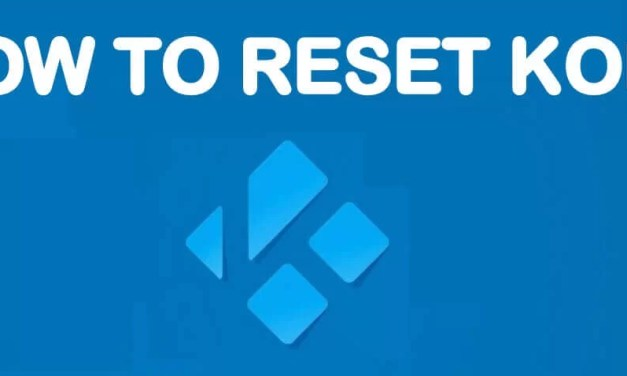 How to Reset Kodi on Firestick to Factory Settings [2019]