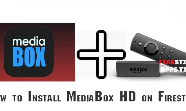 How to Download and Install MediaBox HD on Firestick / Android TV Box [2019]
