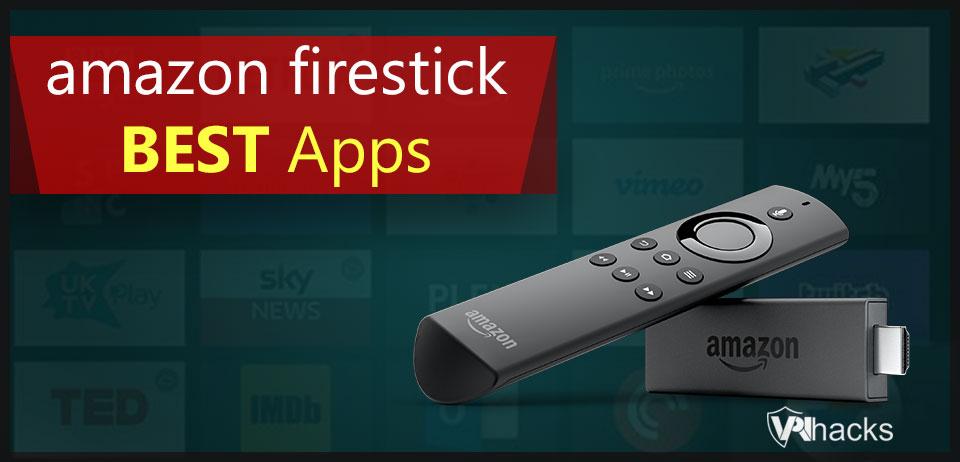 Best Firestick Apps in 2021