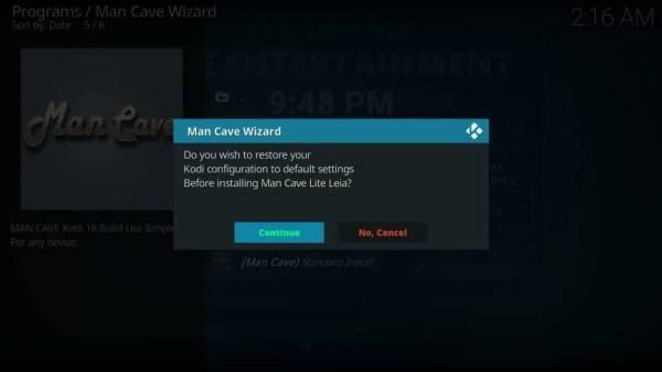 Continue - Mancave Wizard Kodi Builds