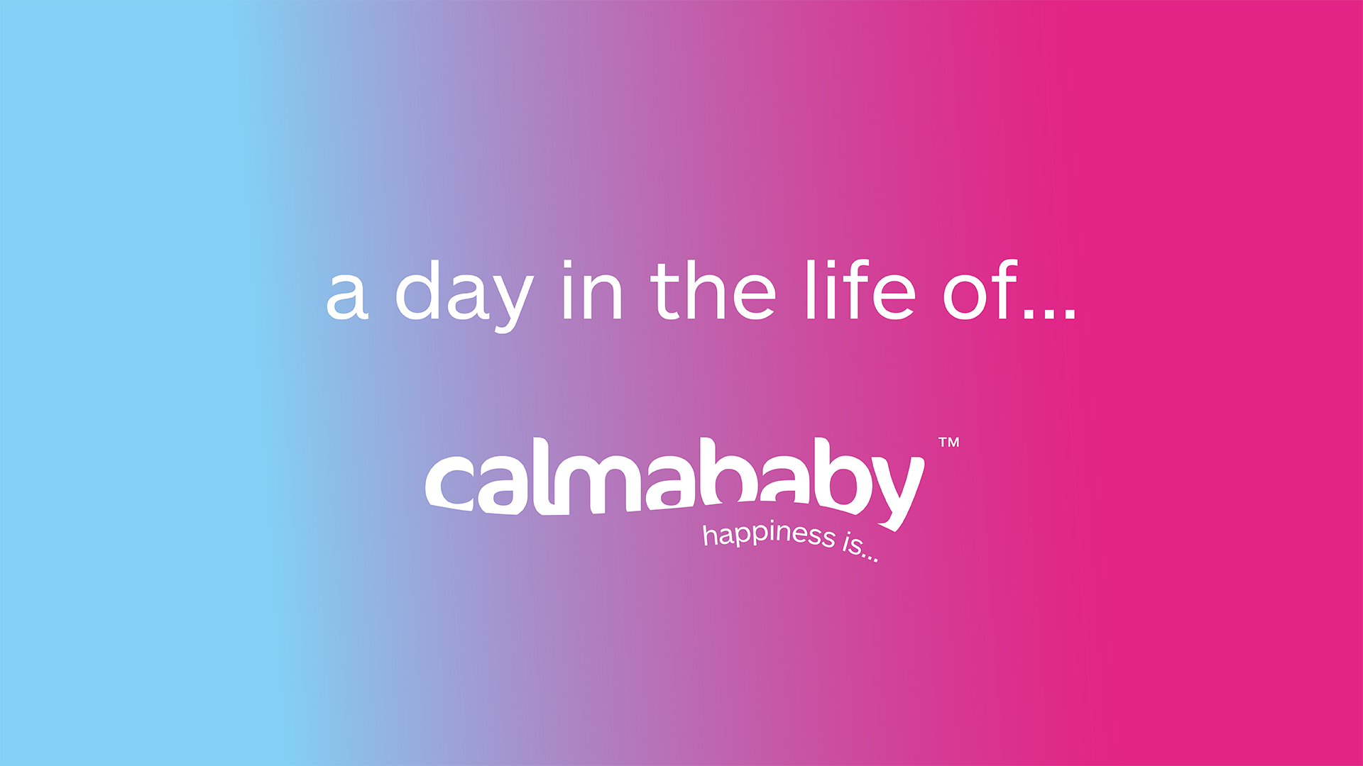 Happiness Is…| Calmababy Website and Social Video