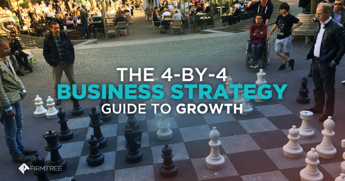 The 4 by 4 business strategy for growth