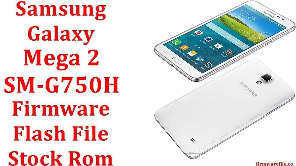 firmware samsung mega 2 sm g750h 4 file