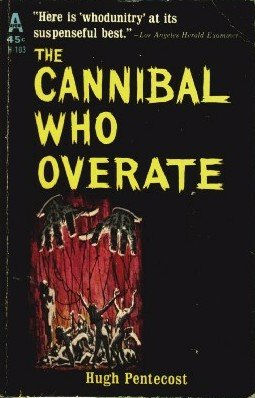 Cannibal who overate