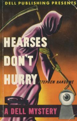Hearses Don't Hurry