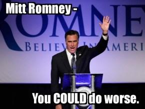 RomneyCouldDoWorse