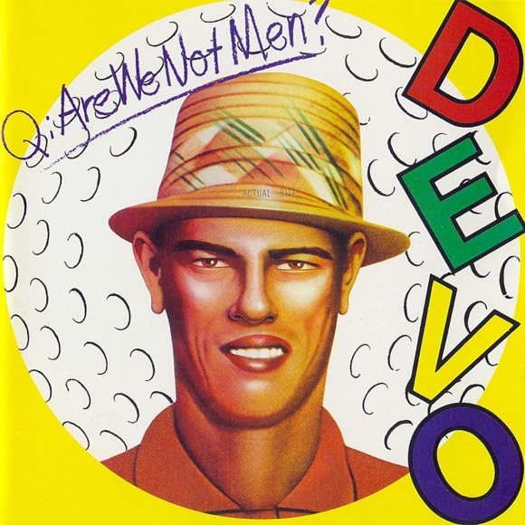 Q-are-we-not-men-a-we-are-devo-506cf784b3ef5