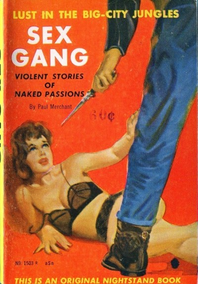 465 Paul Merchant (Harlan Ellison) Sex Gang Nightstand 1959