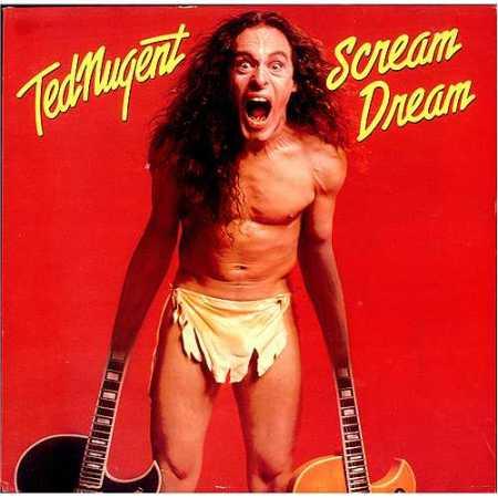 ted-nugent-scream-dream-411614
