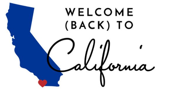Welcome Back to California
