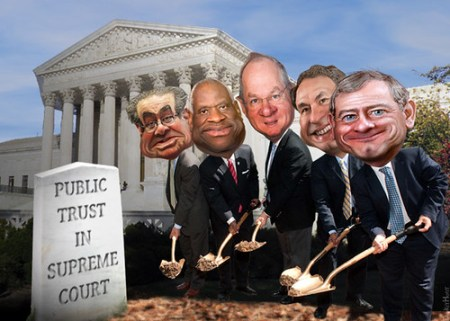 Cartoon of four current and one former Supreme Court justices throwing dirt on a grave with a tombstone that says Public Trust in the Supreme Court.
