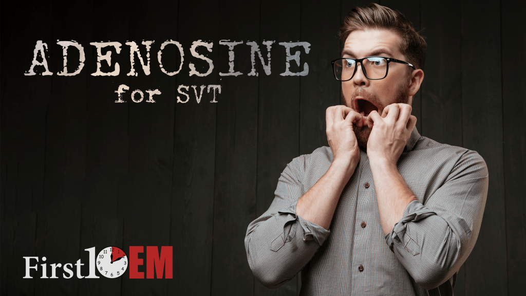 adenosine is a bad choice for SVT