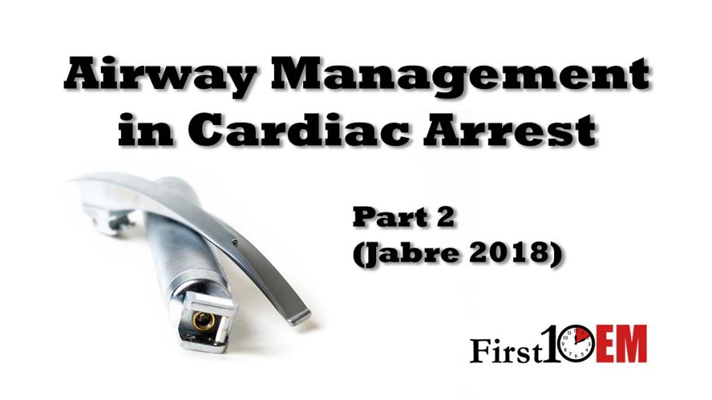 Airway management in cardiac arrest Jabre 2018