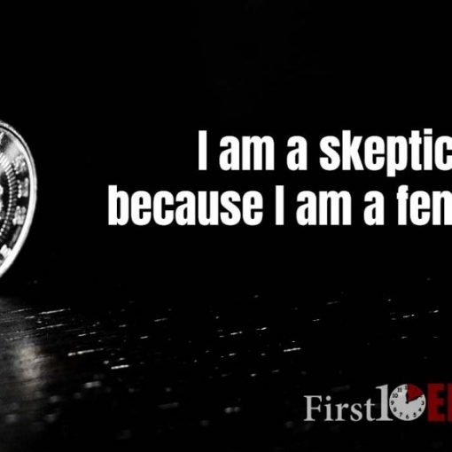 I am a skeptic because I am a feminist