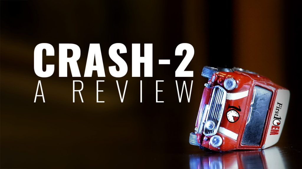 A review of the crash 2 trial