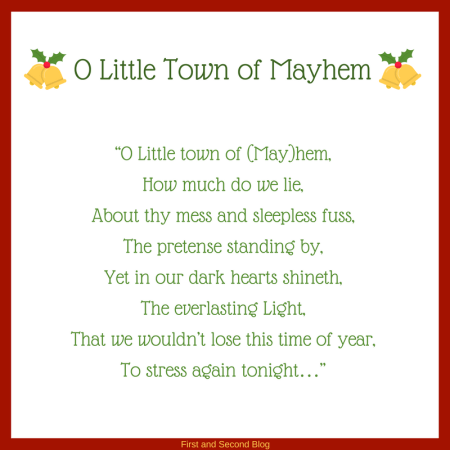 Parody of O Little Town of Bethlehem for A season of Mayhem- from the Finding Contentment Series