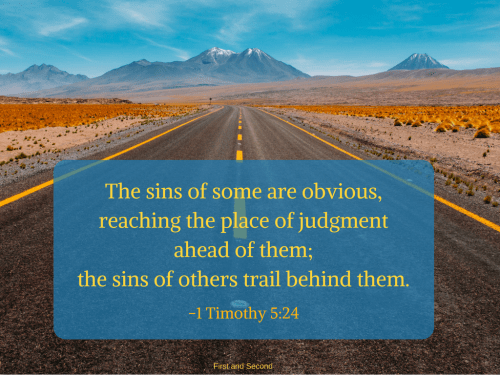 Bible about sin and living with our choices after we face the consequences.