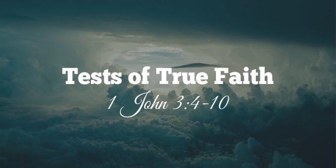 Tests of True Faith