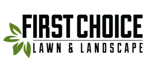 First Choice Lawn & Landscape